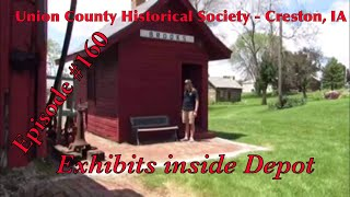 _Union County Historical Society - Creston, IA_ Episode 160 (Exhibits inside Depot)