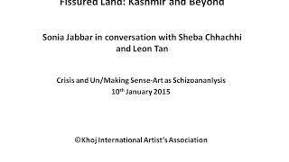 Crisis and Un/Making Sense : Sonia Jabbar in Conversation  with Sheba Chhachhi and leon Tan