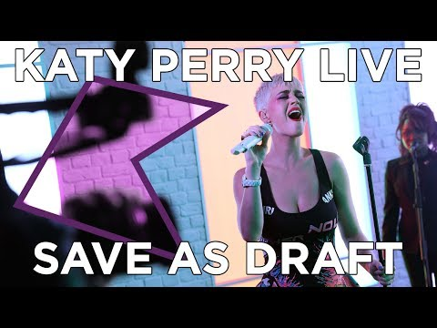 Katy Perry - Save As Draft (Live) | KISS Presents
