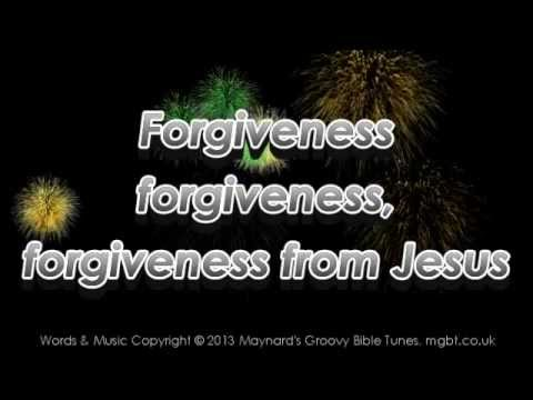 Forgiveness - Children's Bible Song about Jesus, Sunday School Song