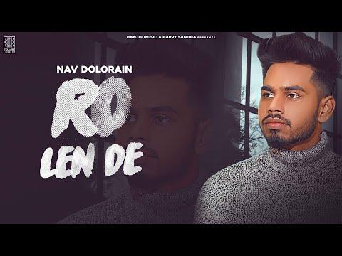 Ro Lain De Lyrics | Nav Dolorain Mp3 Song Download