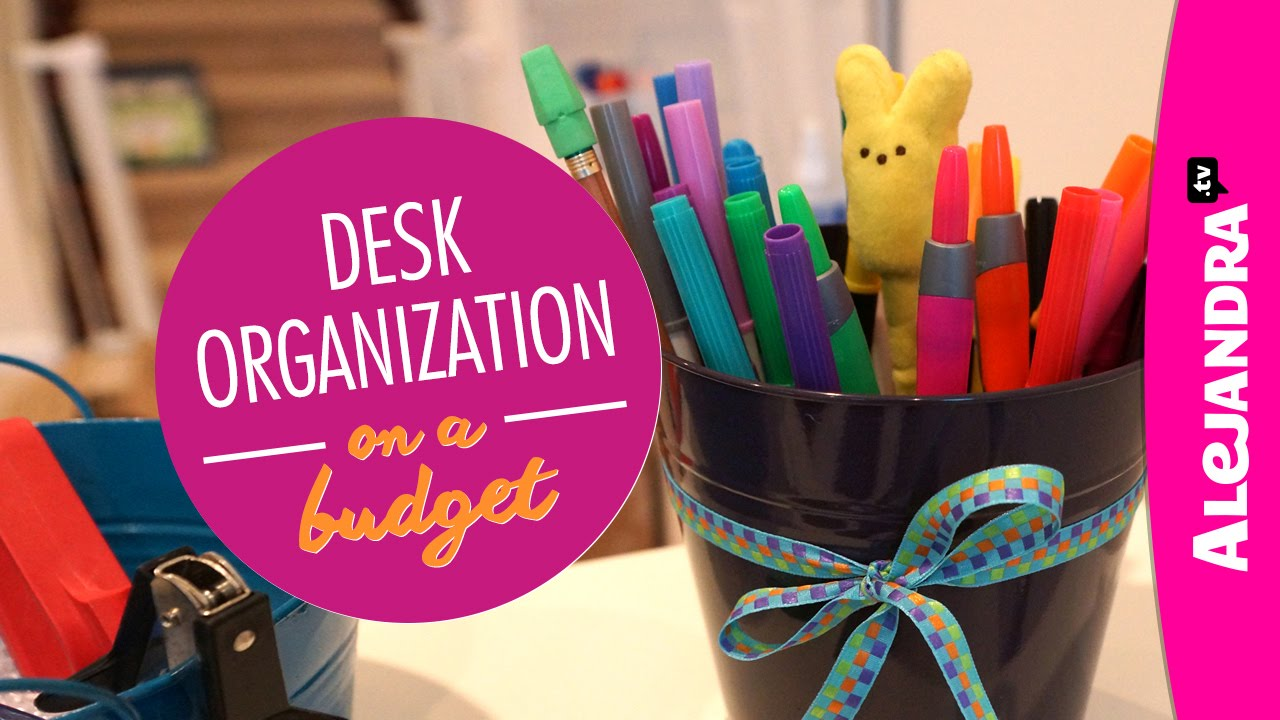 Desk Organization On A Budget (Part 2 Of 4 Dollar Store Organizing)    YouTube