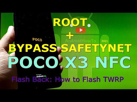 How to Root and Bypass SafetyNet Xiaomi POCO X3 NFC