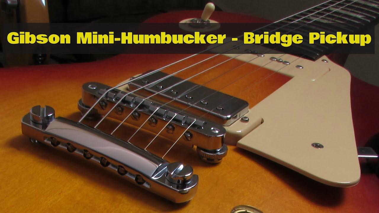 gibson mini humbucker bridge pickup gibson les paul tribute 60s youtube. Black Bedroom Furniture Sets. Home Design Ideas