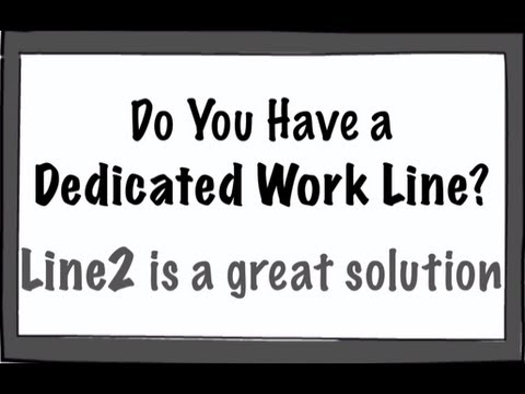 Do You Have A Dedicated Work Line? Line2 Is A Great Solution