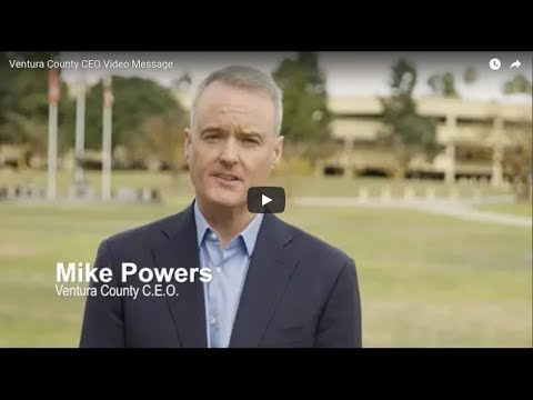 Message from the County of Ventura CEO  Mike Powers
