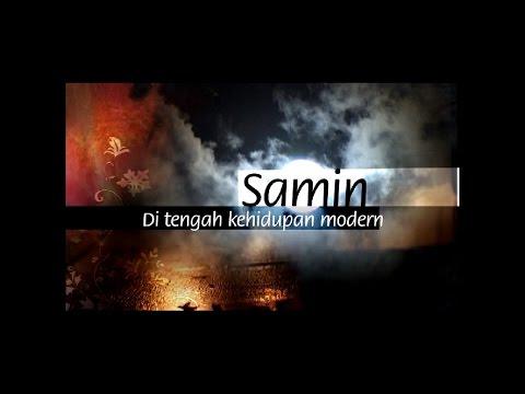 """SAMIN"" Ditengah Kehidupan Modern - Part 1/2"