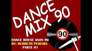 FLASH HOUSE ANOS 90 - SÓ AS MELHORES PARTE 01
