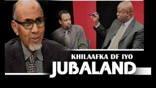 XULASHADA TODOBAADKA Khilaafka Dawlada iyo Jubaland 30 05 2013
