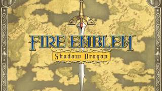 Fire Emblem Shadow Dragon Music - For Tomorrow