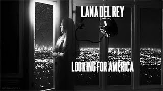 Lana Del Rey - Looking For America (Audio Demo) (Official Video)