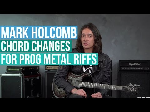 Periphery's Mark Holcomb - Using Chord Changes to Write Prog Metal Riffs