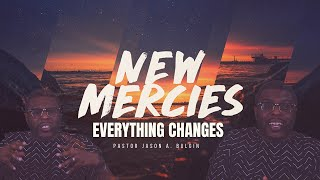 Everything Changes - Pastor Jason A. Bulgin [January 16, 2021]