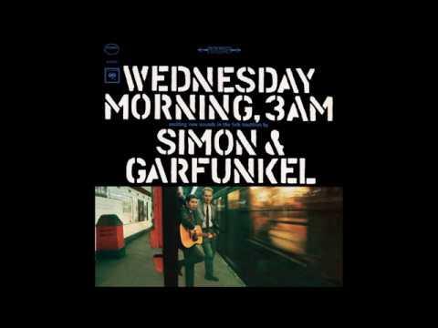 Simon & Garfunkel - Wednesday Morning, 3 A.M. [Full Album]