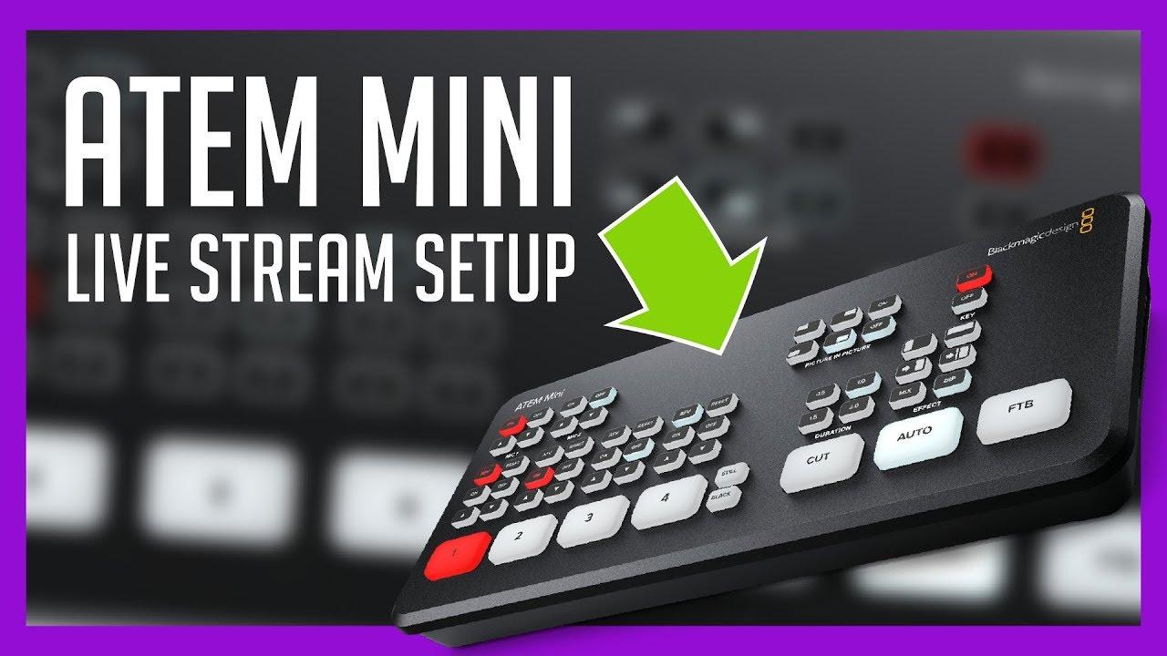 Atem Mini Basic Multicam Live Stream Setup Overview Youtube