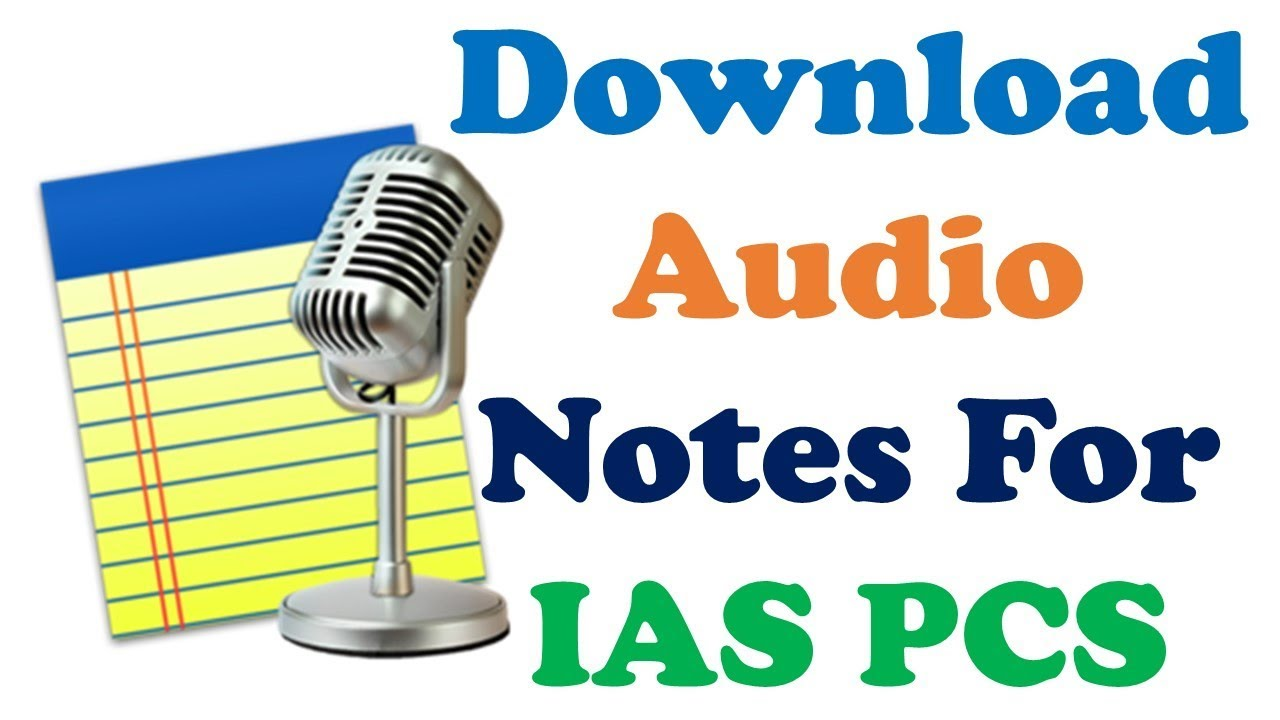 Download Audio Notes|| For IAS PCS CDS NDA CAPF Other Exam in English