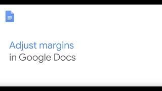 How To: Adjust margins in Google Docs