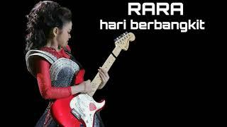 Gambar cover RARA - HARI BERBANGKIT | LIRIK