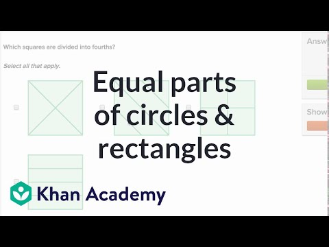Equal Parts Of Circles And Rectangles | Geometry | Early Math | Khan Academy