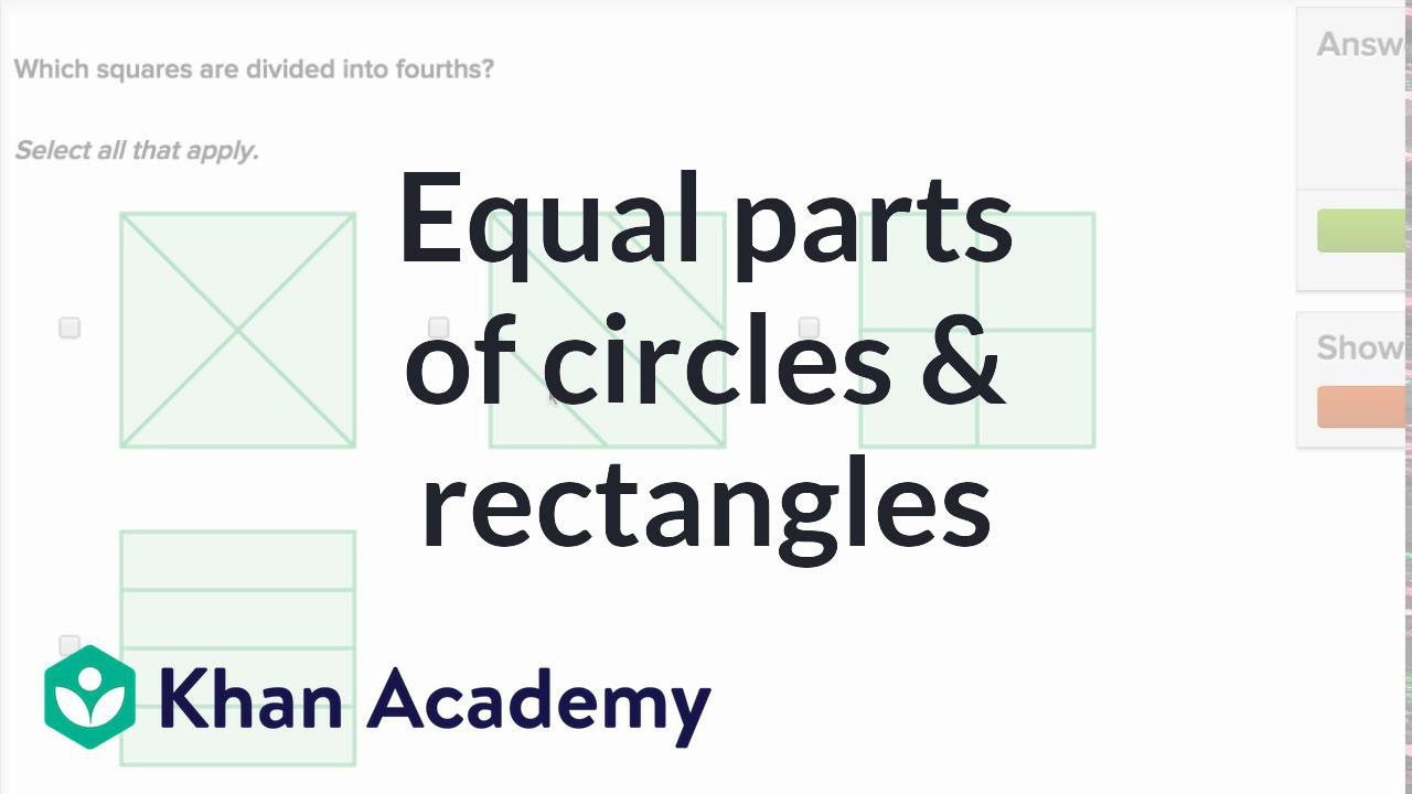 medium resolution of Equal parts of circles and rectangles (video)   Khan Academy