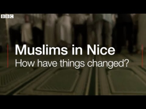 Muslims in Nice: How have things changed?