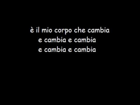 Il Mio Corpo Che Cambia - LITFIBA - Lyrics (testo)