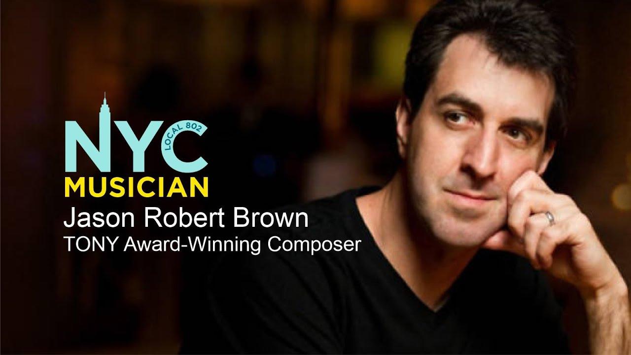 Jason Robert Brown, TONY Award-Winning Composer