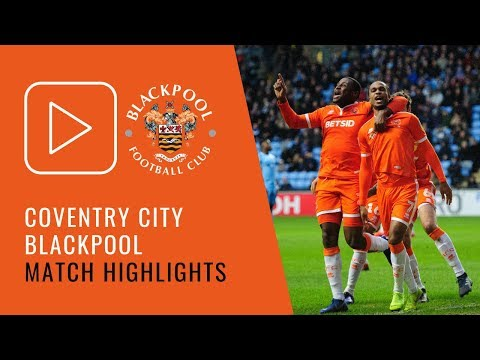 Highlights | Coventry City 0 Blackpool 2