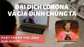 Đại Dịch Corona & Gia Đình Chúng Ta 3 - Phát Thanh Tin Lành