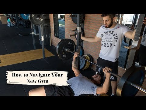 How to Navigate Your New Gym