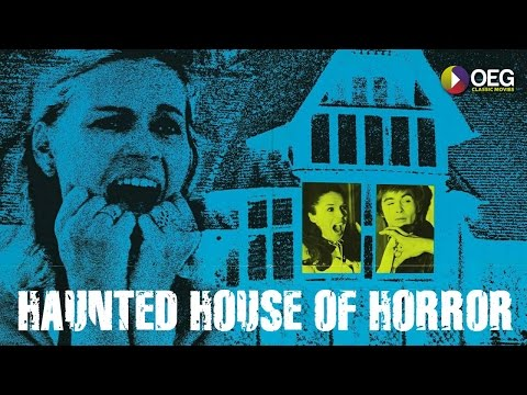 The Haunted House of Horror trailer