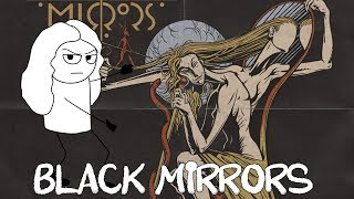 Black Mirrors: REVELATION BAND OF 2018 | WaitWhat.exe