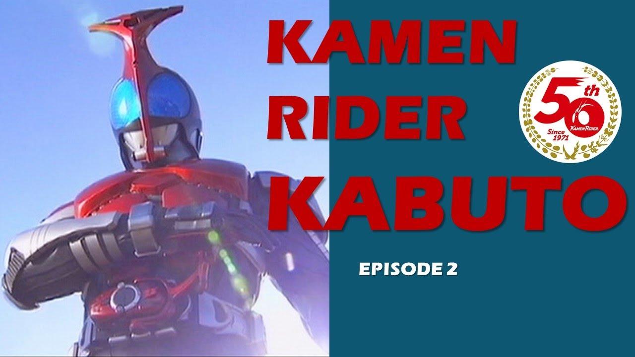 Download KAMEN RIDER KABUTO  (Episode 2)