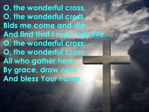 The Wonderful Cross {with lyrics} - //Isaac Watts, Lowell Mason\\ ++Chris Tomlin, Matt Redman++