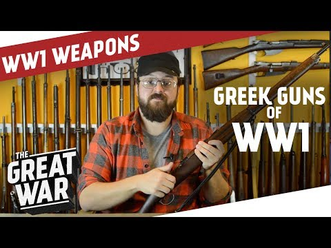 Greek Rifles and Pistols of World War 1 I THE GREAT WAR Special feat. C&Rsenal
