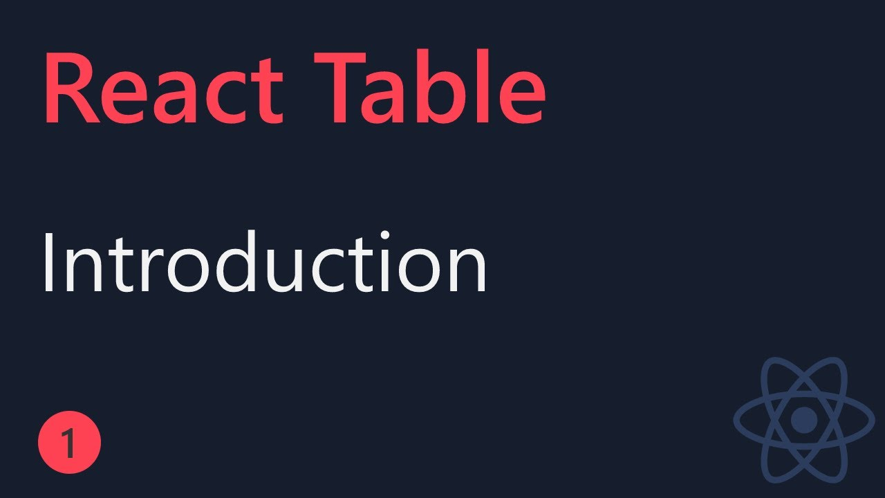 React Table Tutorial - Introduction