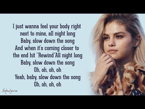 Selena Gomez - Slow Down (Lyrics) 🎵