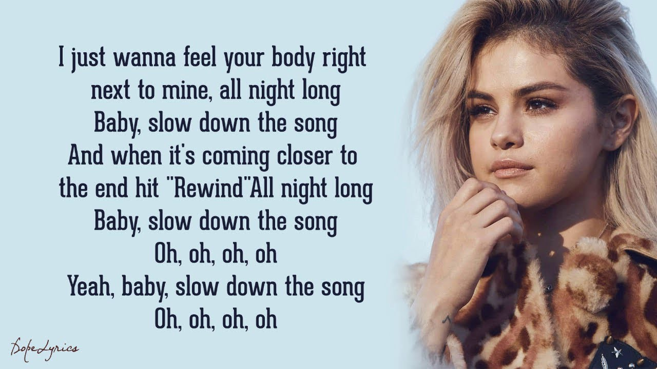 Selena Gomez – Slow Down (Lyrics) 🎵