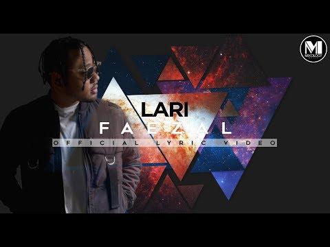 Faezal - Lari [Official Lyric Video]