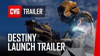 Destiny Official Gameplay Launch Trailer