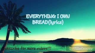 everything-i-own---bread