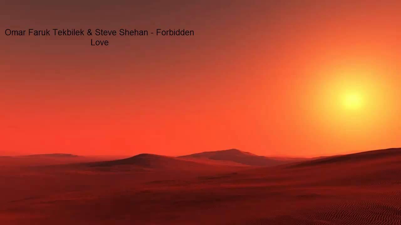 Oriental Lounge} Omar Faruk Tekbilek & Steve Shehan - Forbidden Love ...