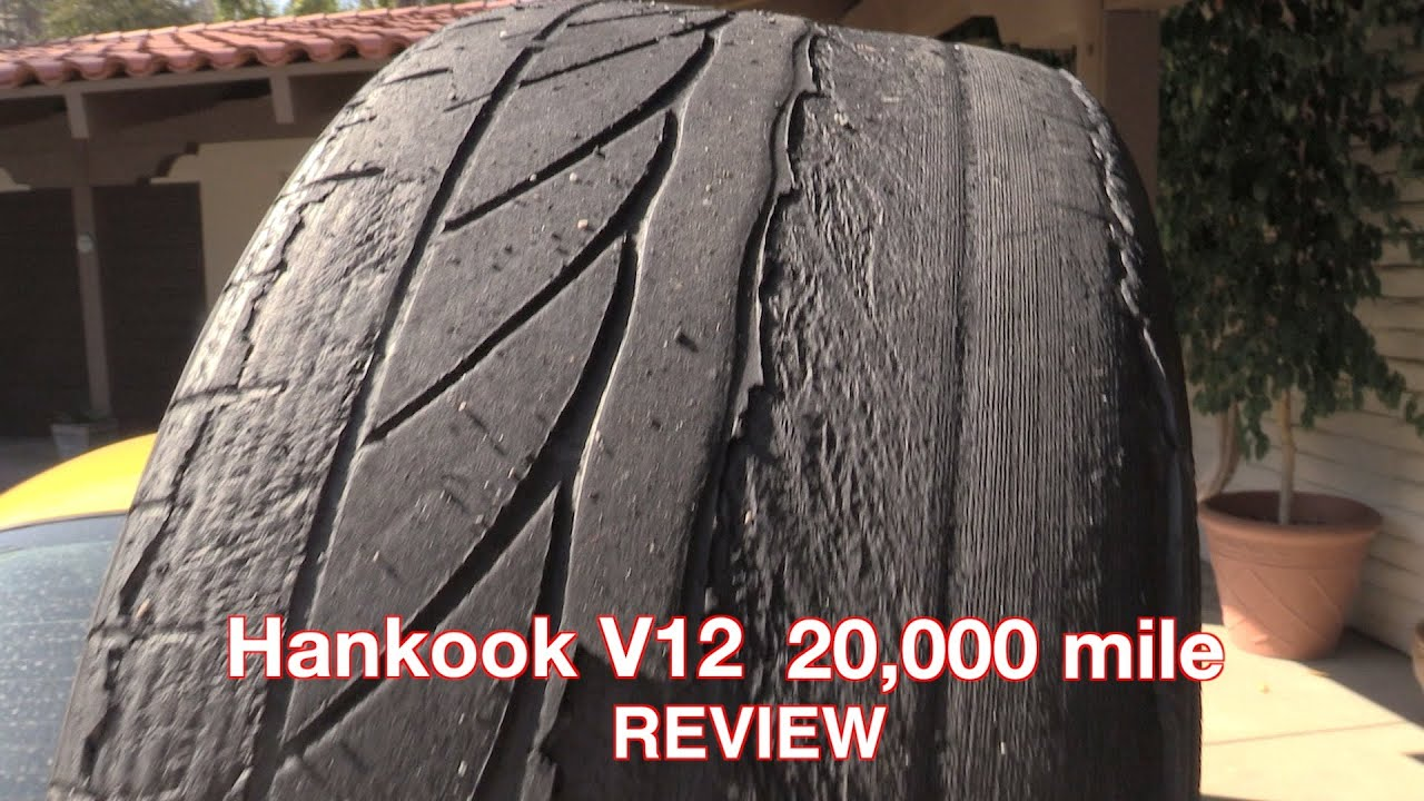 Hankook V12 Review 20 000 Miles