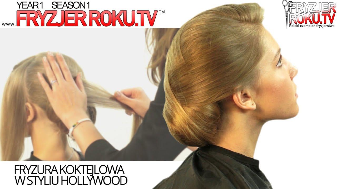 Jak Zrobić Piękne Uczesanie W Stylu Hollywood Hollywood Hairstyle