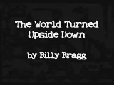 The world turned upside down - Billy Bragg