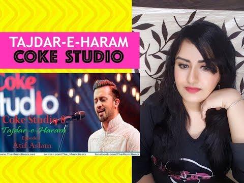 INDIAN GIRL Reacts On | Tajdar-e-Haram | Atif Aslam |