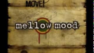 We a come - Mellow Mood.mpg
