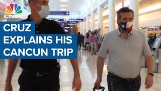 Texas Sen. <b>Ted Cruz</b> explains his trip to Cancun