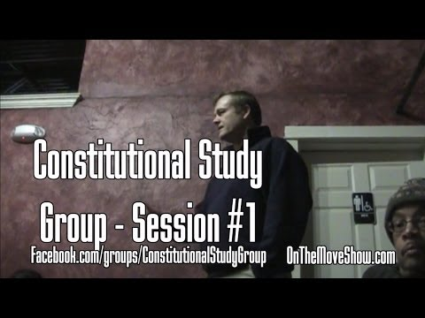 SW Washington Constitutional Study Group - Session #1 - OnTh