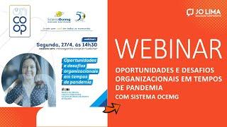 WEBINAR OnCoop Sistema Ocemg | Oportunidades e desafios organizacionais em tempo